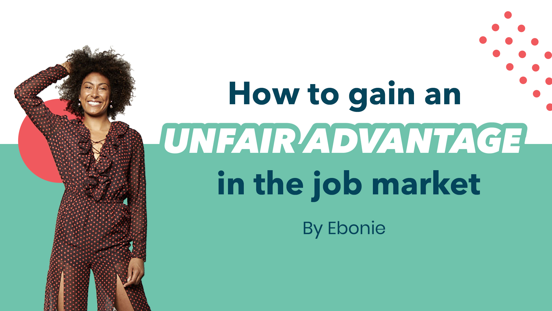 How to gain an unfair advantage in the job market
