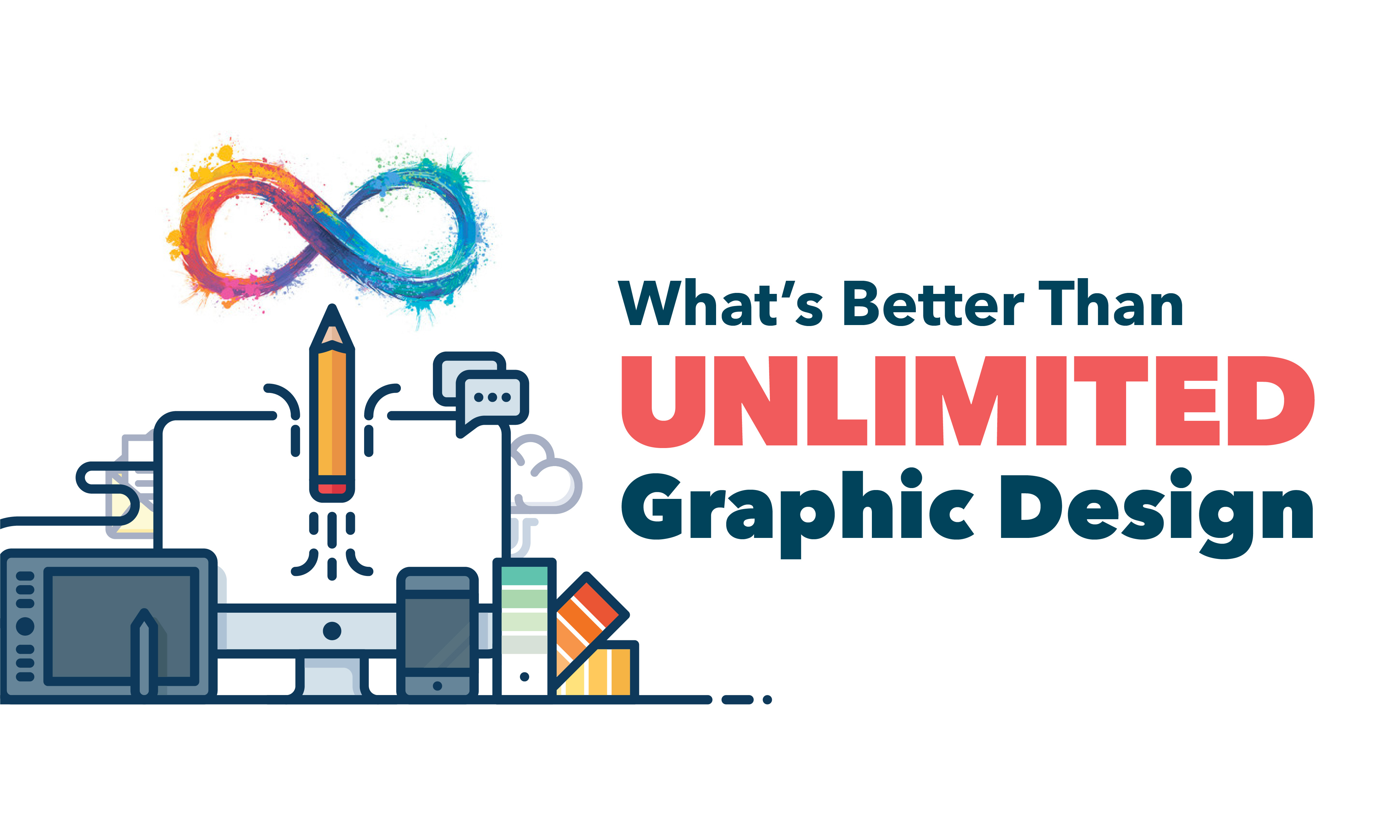 "What is Even Better Than ""Unlimited Graphic Design""?"