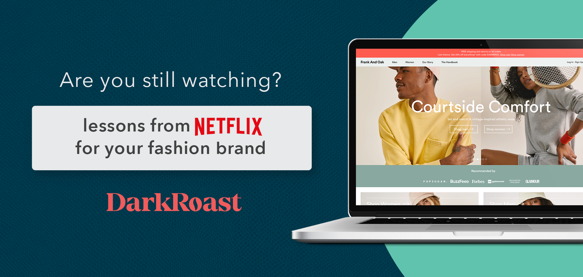 Are you still watching? Lessons from Netflix for your Fashion Brand